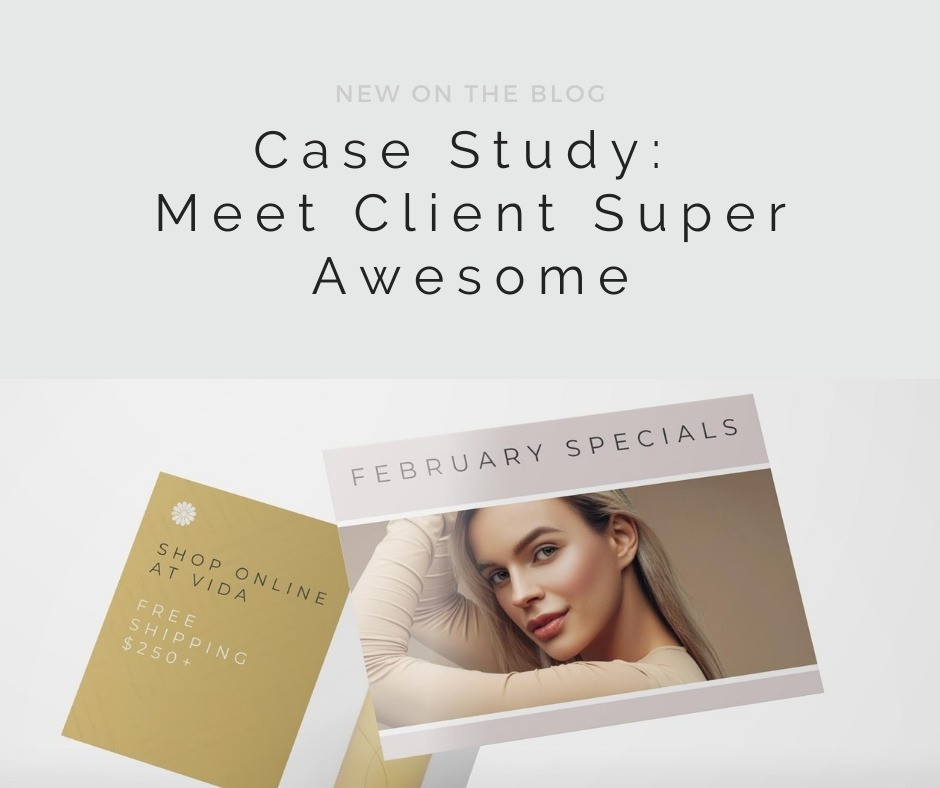"""Case Study: Client """"Super Awesome"""" Results 